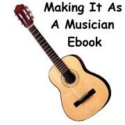 Making It As A Musician Ebook/Audio