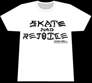 SKATE AND REJOICE EXTRA LARGE