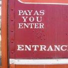 "DIGITAL ART ~ RAILROAD SIGN ""PAY AS YOU ENTER"" jpg Photo DESKTOP WALLPAPER"