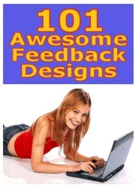 101 AWESOME FEEDBACK DESIGNS Custom EBAY Logos EBOOK + RESELL RIGHTS