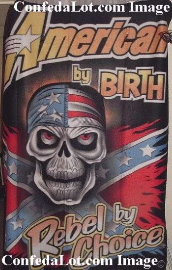 Confederate American By Birth Rebel by Choice FLeece Throw 4ft x 5 ft Sized