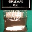 Graveyard Dirt ~ approx. 1 oz.