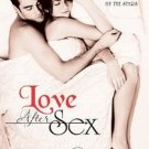 Love After Sex: Relationships by the Stars (Paperback)