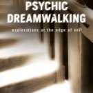 Psychic Dreamwalking