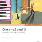 Apple Training Series: GarageBand 3 - with CD - Paperback