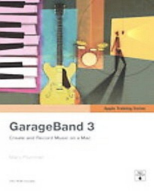 Apple Training Series: GarageBand 3 - with CD - Paperback