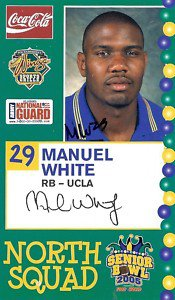 2005 Senior Bowl Auto Manuel White UCLA sports cards football