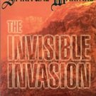 Spiritual Warfare- The Invisible Invasion by Thomas R. Horn