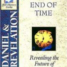 A study of Daniel and Revelation: Until the end of time