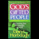 God's Gifted People by Gary L. Harbaugh