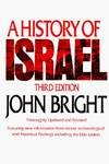 A History of Israel Third Edition by John Bright
