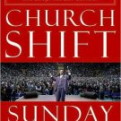 Church Shift by Sunday Adelaja