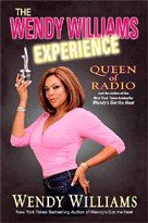 The Wendy Williams Experience Queen of Radio