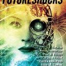 Futureshocks by Anders, Lou (Editor)