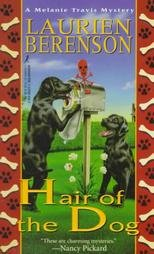 Hair of the Dog: A Melanie Travis Mystery by Berenson, Laurien