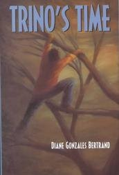 Trino's Time by Bertrand, Diane Gonzales