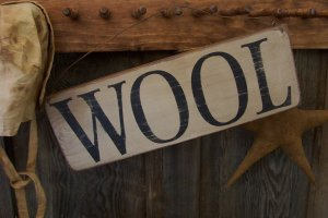 Primitive...Olde style aged wood sign.....WOOL