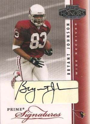 2003 Playoff Honors Bryant Johnson Prime Auto