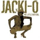 Jackie-O - Po Little Rich Girl