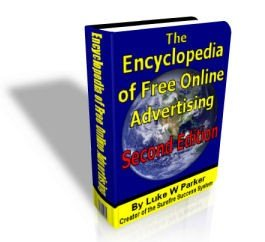 The 2nd Edition Encyclopedia of Free Online Advertising with Free Resell Rights