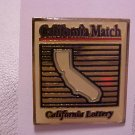 California Match-California Lottery Pin