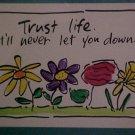 "SALLY HUSS   ""TRUST LIFE"""
