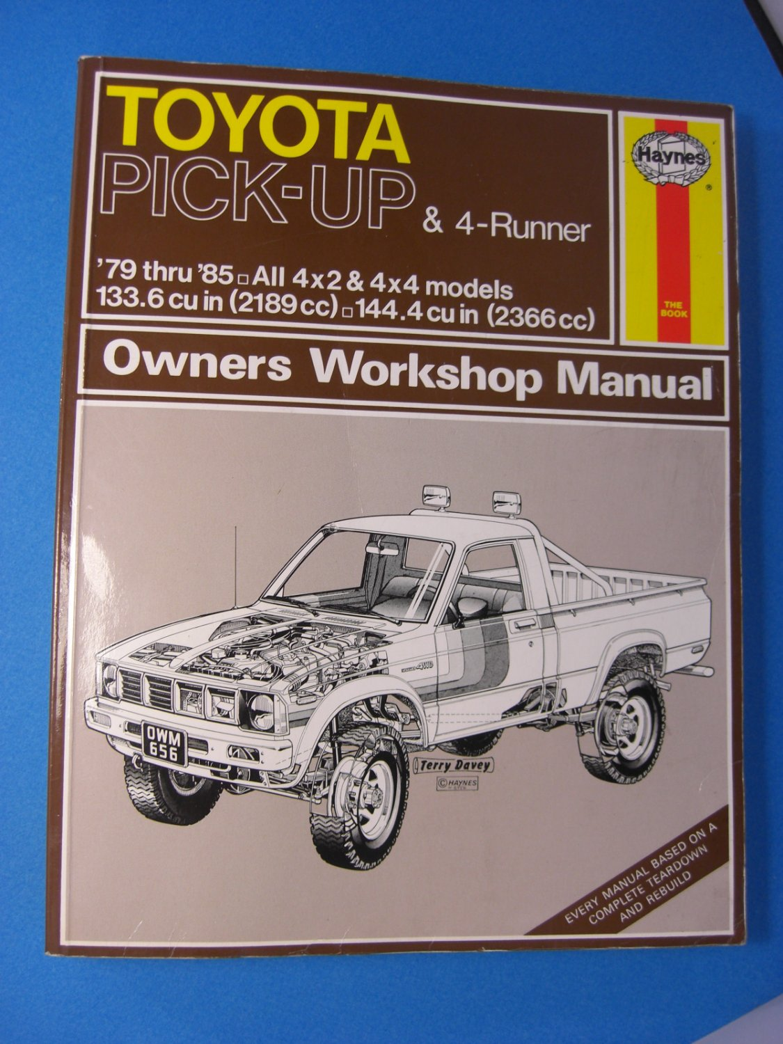 HAYNES Toyota Pick-Up & 4-Runner '79 thru '85 Owners Workshop Manual