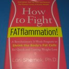 How to Fight FATflammation! Book