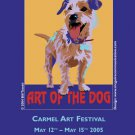 Art of the Dog Carmel Art Festival Poster 2005 by Bill Tosetti