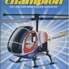 Champion Radio Control Helicopter