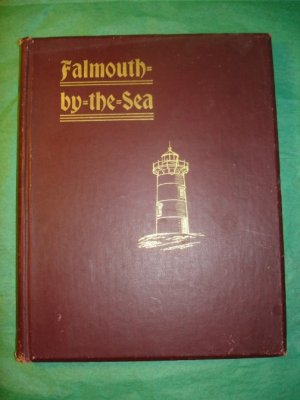 """""""Falmouth by the Sea"""" The Naples of America Pub 1896"""