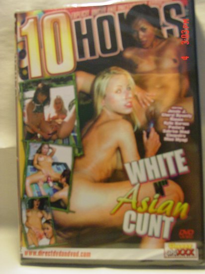 White N Asian Cunt 10 Hour DVD - PRICE REDUCED!!