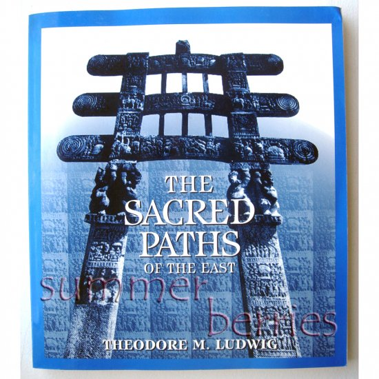 The Sacred Paths of the East by Theodore M. Ludwig