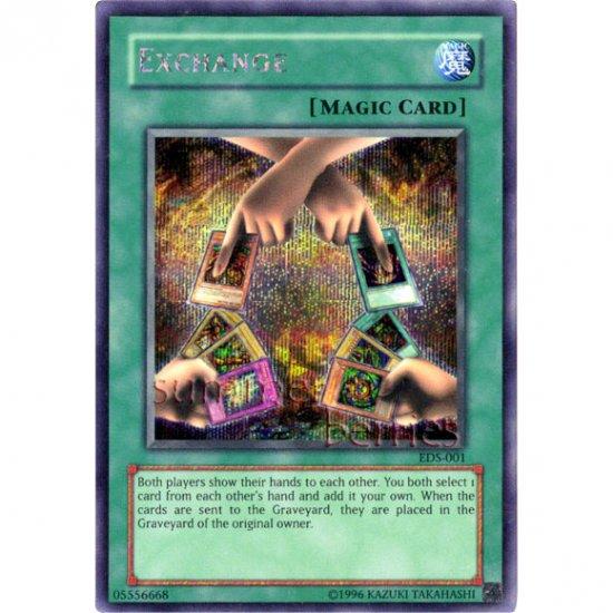 YuGiOh Card EDS-001 - Exchange [Promo Secret Rare Holo]