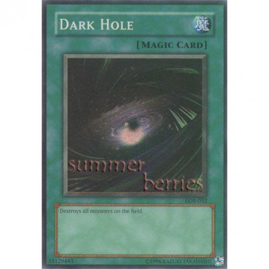YuGiOh Card LOB-052 - Dark Hole [Super Rare Holo]