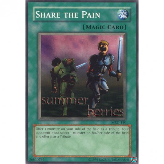 YuGiOh Card MRD-140 - Share the Pain [Common]