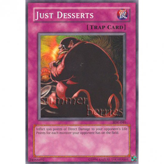 YuGiOh Card SDK-040 - Just Desserts [Promo Common]