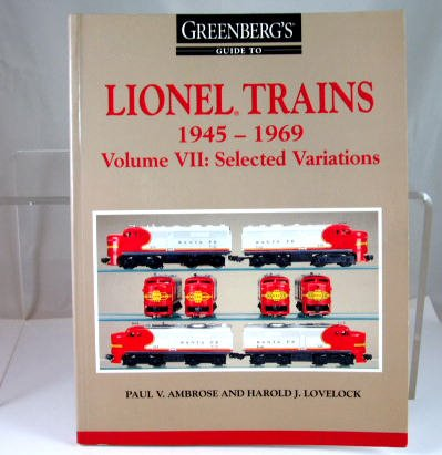 Greenberg's  Lionel Trains 1945-1969 Volume Vll  Selected  Variations|BrassTrainsAndMore