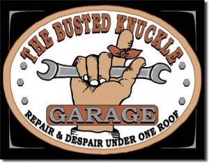 """Busted Knuckle Garage  16""""Wx12.5""""H TIN SIGN """"FREE SHIPPING"""""""