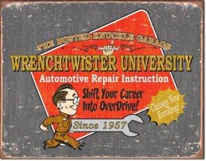 "BKG - Wrenchtwister University 16""Wx12.5""H TIN SIGN ""FREE SHIPPING"""