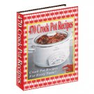 470 Crock Pot Recipes eBook PDF Format