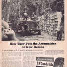 1943 B.F. Goodrich Tires WW2 Era Original Vintage Advertisement with Soldiers in New Guinea