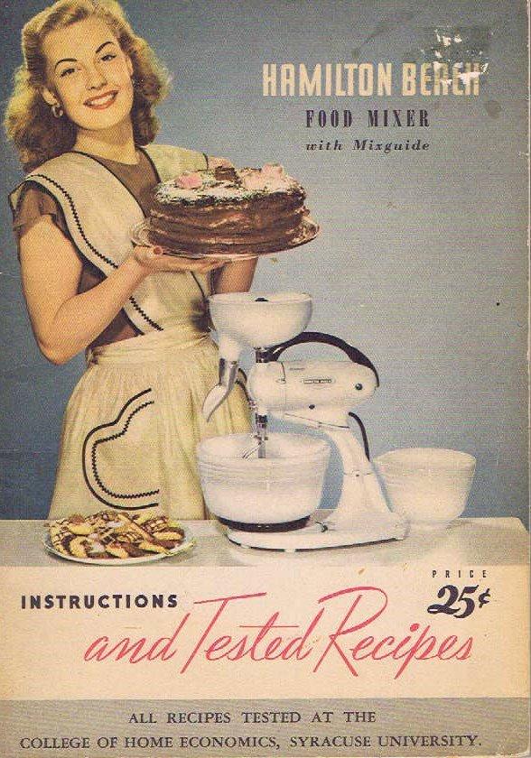 Hamilton Beach 1948 Food Mixer Instruction Book with Many Recipes