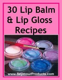 30 Lip Balm & Gloss Recipes