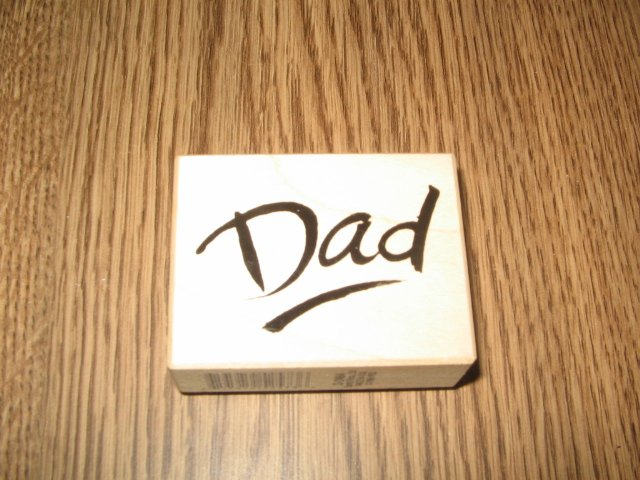 PSX Dad Wood Mounted Rubber Stamp D-2464 Retired Collectible