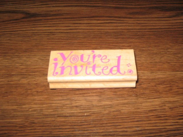You're Invited Wood Mounted Rubber Stamp by Rubber Stampede