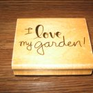 I Love My Garden Wood Mounted Rubber Stamp by Anita's