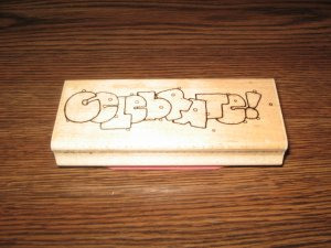 Celebrate Wood Mounted Rubber Stamp