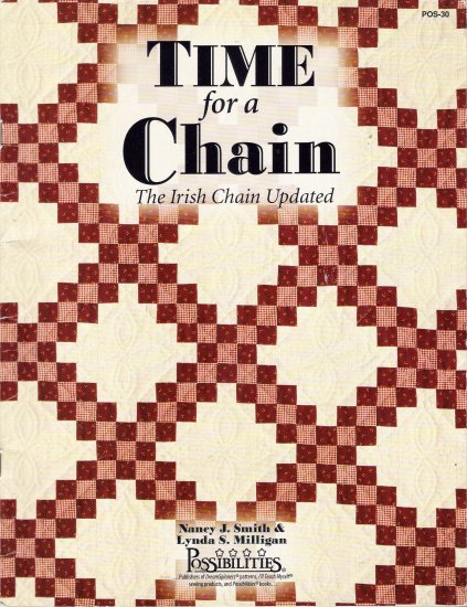 Time For A Chain: The Irish Chain Updated Quilting Book by Nancy J. Smith & Lynda S. Milligan