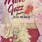 More Jazz From Judy Murrah Wearable Art Book